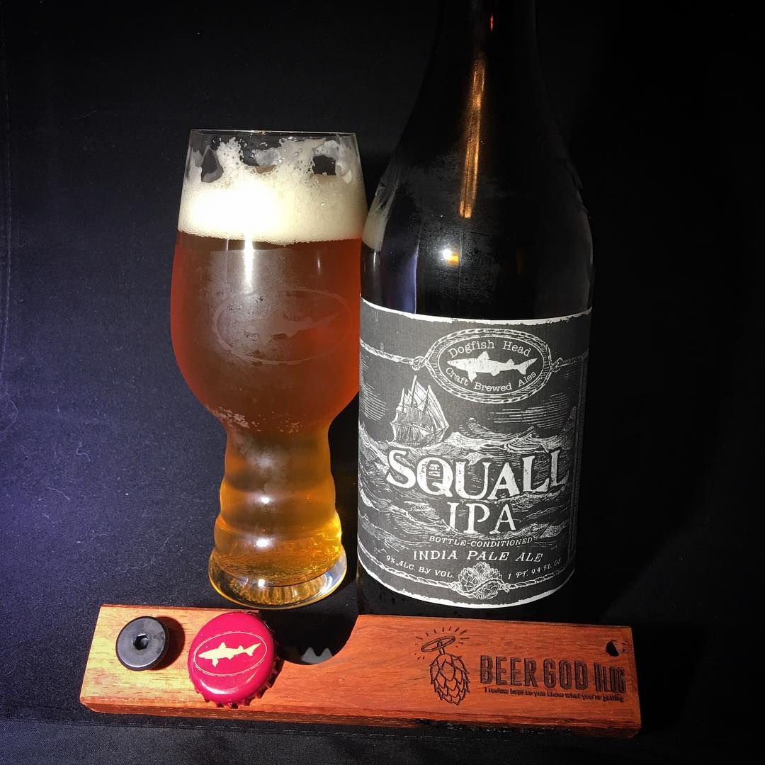 @dogfishbeer Squall IPA - not the beer I remember but still tasty.