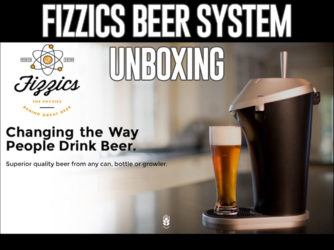 Video: Fizzics Craft Beer System Unboxing (As Seen on Shark Tank)